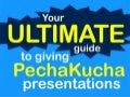 The Ultimate Infographic for Giving #PechaKucha Presentations