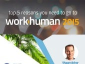 The Top 5 Reasons Why You Need To Go To WorkHuman 2015