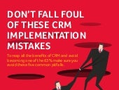 Don't fall foul of these CRM implementation mistakes [Infographic]