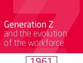 Generation Z and the evolution of the workforce