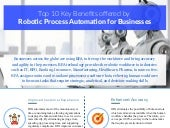 Top 10 Key Benefits offered by Robotic Process Automation for Businesses