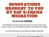 Innovations brought to you by sap s4 hana migration
