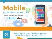 Latest Mobile Application Development tips for Apps Developer
