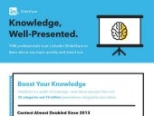 LinkedIn SlideShare: Knowledge, Well-Presented