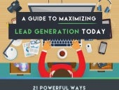 A Guide To Maximizing Lead Generation Today (Infographic)