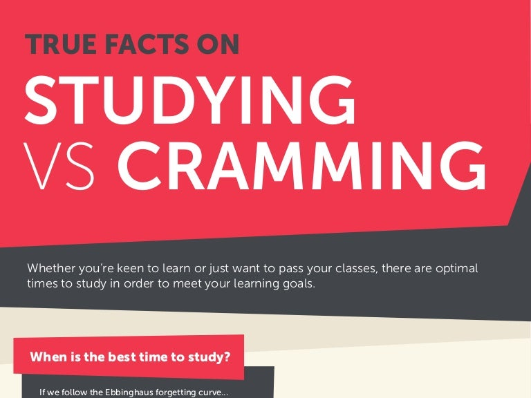 Facts on studying vs cramming true facts on studying vs cramming altavistaventures Choice Image