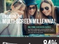 Engaging the Multi-Screen Millennial