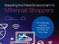Millennial Shoppers: How Retailers Can Adapt Their Stores for a Generation Tied to Technology