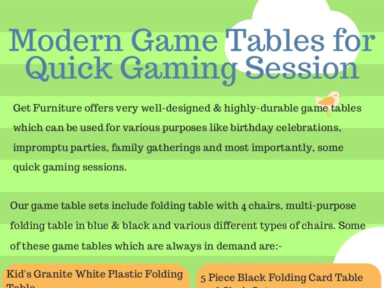 Modern Game Tables For Quick Gaming Session