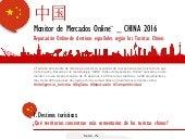 INFOGRAFIA Monitor mercados online turistas chinos 2016