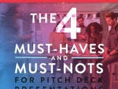 The 4 Must-Haves and Must-Nots for Pitch Deck Presentations