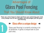 Advantages of Glass Pool Fencing that you should know About