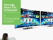 New age smart TVs   a comparative analysis