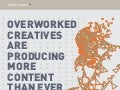 Overworked creatives are producing more content than ever before [infographic]