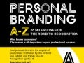 Personal Branding A-Z: 26 Milestones on The Road to Recogntition
