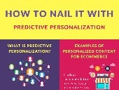 How to nail it with predictive personalization (infographic)