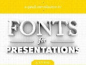 How To Choose Fonts For Presentation Designs