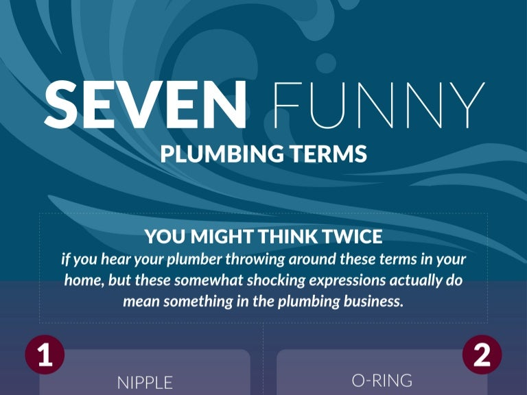 Seven Funny Plumbing Terms