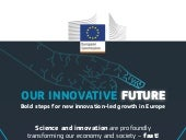 Our innovative Future. Bold steps for new innovation-led growth in Europe. Infografía
