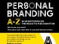 Personal Branding A to Z - 26 Milestones on The Road to Recognition