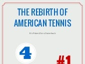 The Rebirth of American Tennis