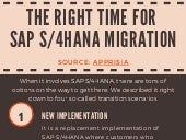 The Right Time for SAP S/4HANA Migration