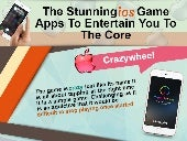 The stunning game apps to entertain you to the core