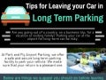 Tips for leaving your car in long term parking