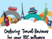 Capturing Travel Reviews for Your VOC Software