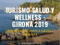 Turismo salud y wellness en Girona -2019