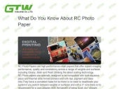 What do you know about rc photo paper?