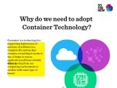 Why Do We Need To Adopt Container Technology?