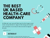 The Best UK Based Health-Care Company