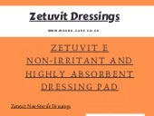 Zetuvit e non irritant and highly absorbent dressing pad