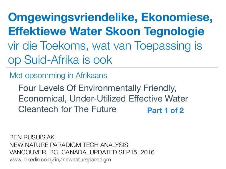Omgewingsvriendelike, Ekonomiese, Effektiewe Water Skoon Tegnologie vir die  Toekoms, wat van Toepassing is op Suid-Afrika is ook (Met opsomming in ...