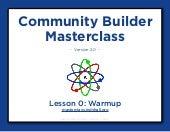 Community Builder Masterclass Warmup Lesson