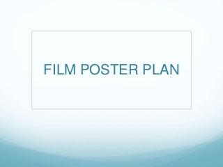 Poster Plan