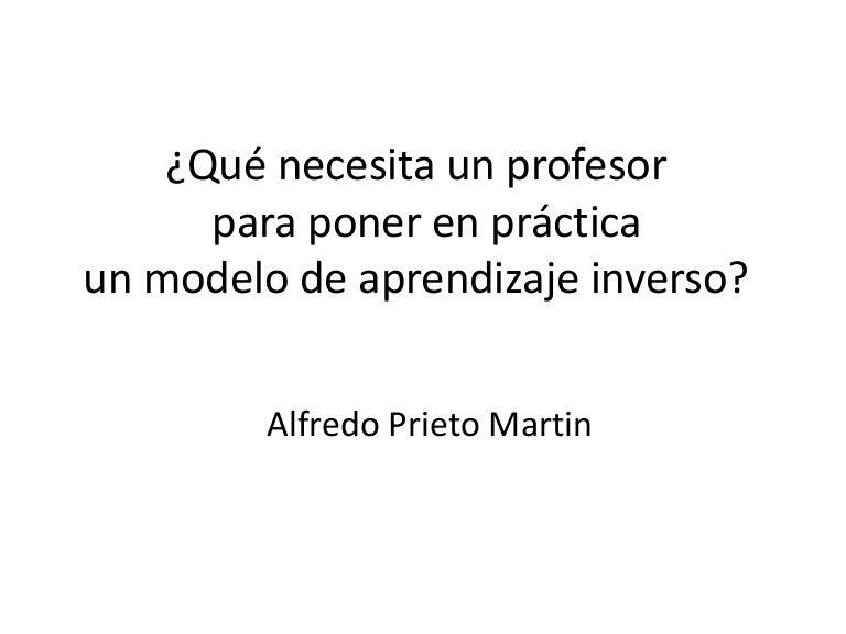 Que Necesita Un Profesor Para Poner En Practica Un Modelo De Aprediza