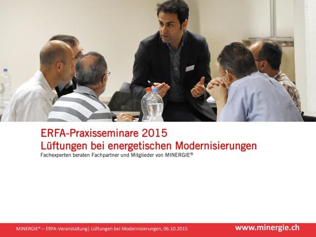 """Begrüssung ERFA-Praxisseminar """"Lüftungen bei energetischen Modernisierungen"""""""