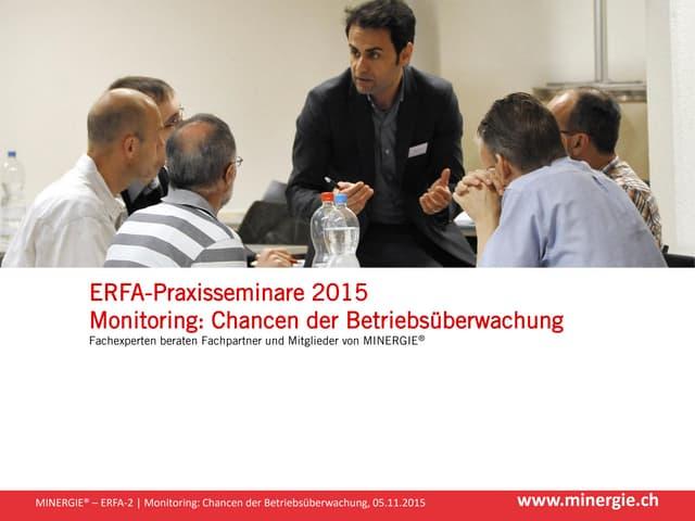 """Begrüssung ERFA-Praxisseminar """"Monitoring: Chancen der Betriebsüberwachung"""""""