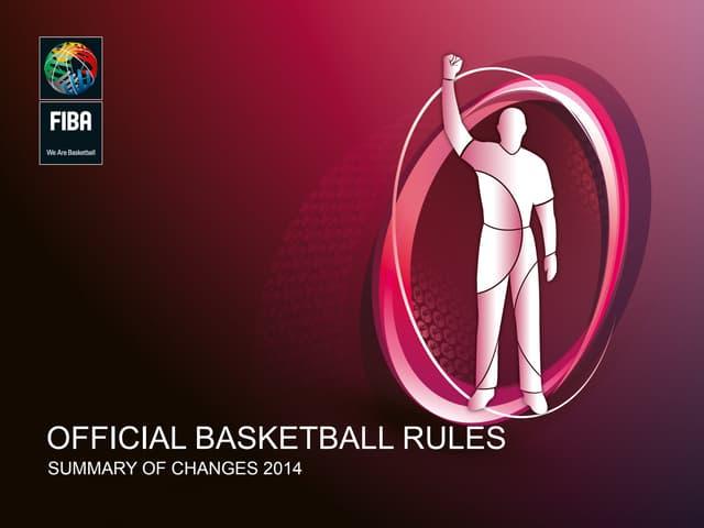 FIBA Official Basketball Rules: Summary Change 2014