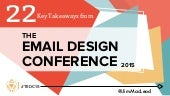 22 Key Takeaways from The Email Design Conference