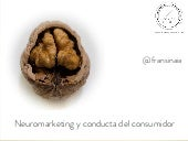 Neuromarketing - Francisco Torreblanca