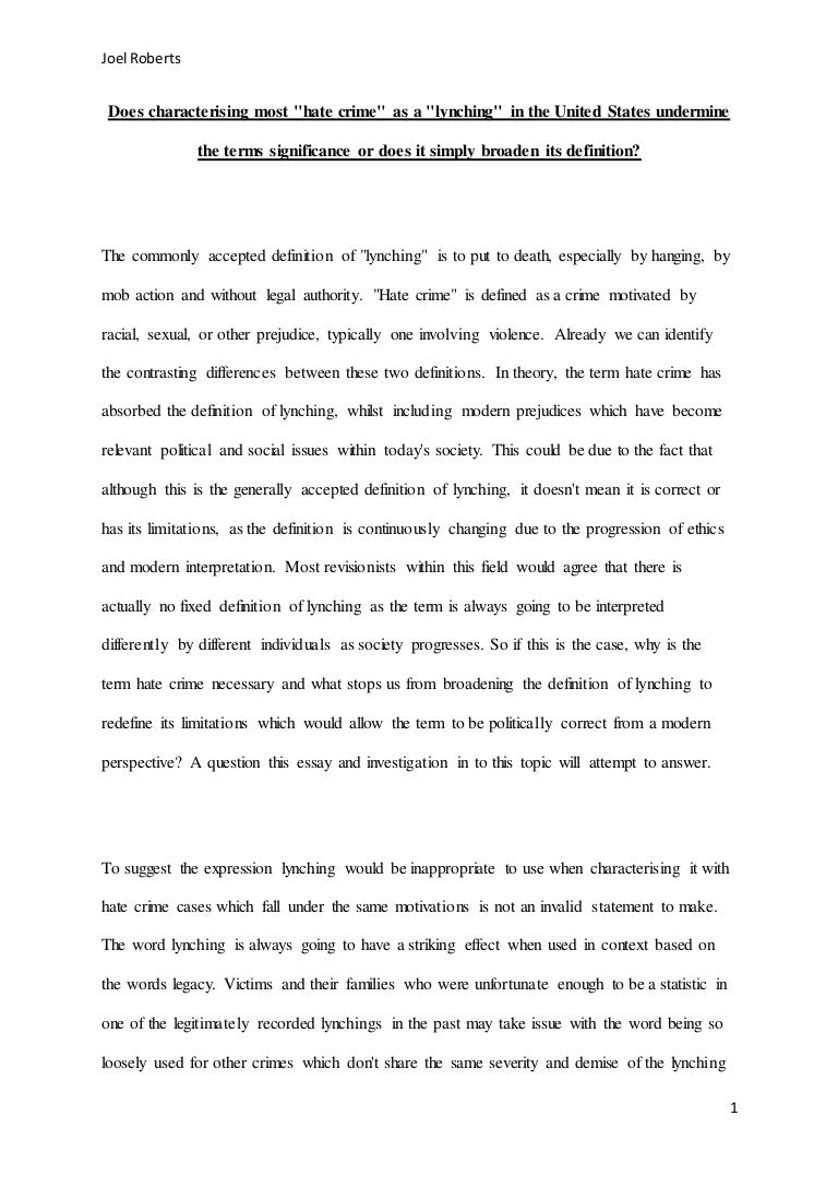 Essay On Science And Religion Hate Crime Essays The Extent To The Definition Of Lynching Long  Essay With Thesis also The Thesis Statement In A Research Essay Should Hate Crimes Essay  Barcafontanacountryinncom Thesis Statements For Argumentative Essays