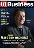 01Business n°2165 - Gare aux Espions !