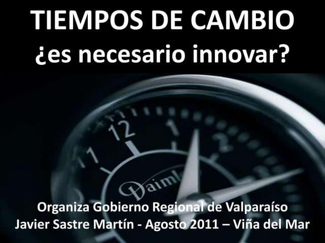 Tiempos de cambio ¿Es necesario innovar?
