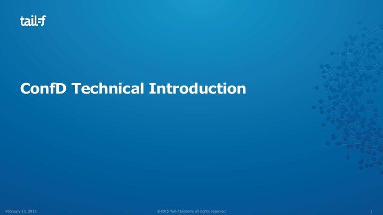 Module 1: ConfD Technical Introduction