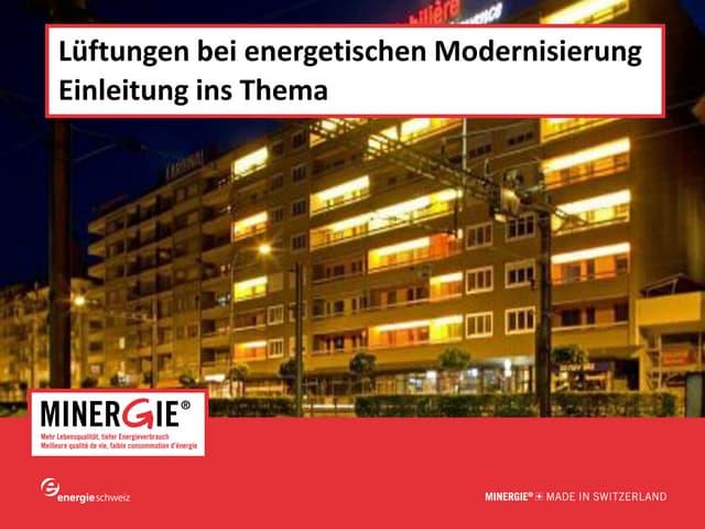 """Einleitung ins Thema """"Lüftungen bei energetischen Modernisierungen"""""""