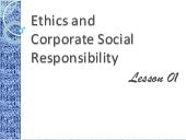 01 ethics and corporate social responsibility