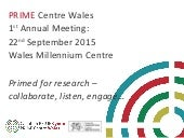 Welcome & Introduction - PRIME Centre Wales